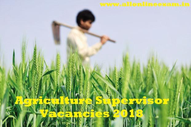 Agriculture Supervisor Vacancies 2018