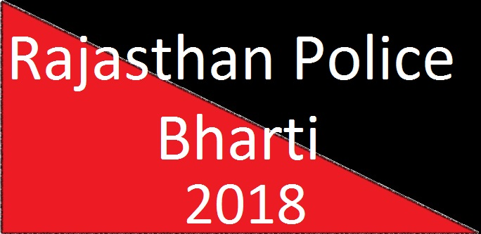 Rajasthan Police Bharti 2018 Notification