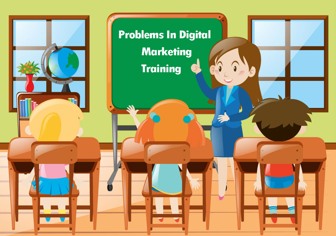 problems in digital marketing training